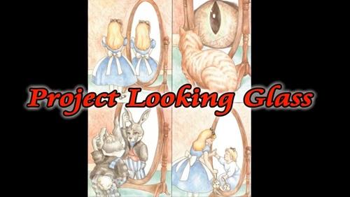 【Eriさん情報転載】Looking Glass Project(ルッキング・グラス・プロジェクト)とは?未来を見る・タイムトラベル・テレポーテーション